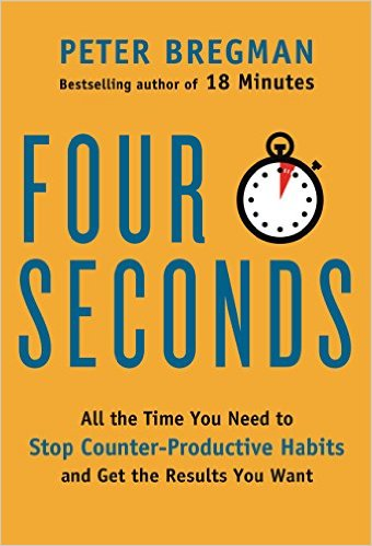 Four Seconds by Peter Bregman (2015) – Recommended Book
