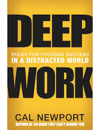 Deep Work by Cal Newport (2016)
