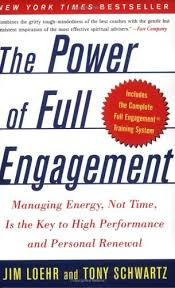 The Power of Full Engagement (2003), Jim Loehr & Tony Schwartz