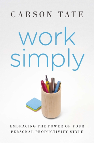 Work Simply by Carson Tate (2015) – Recommended Books