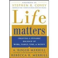 Life Matters by Roger Merril & Rebecca R. Merril (2003)