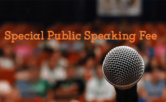 Special Public Speaking Fee