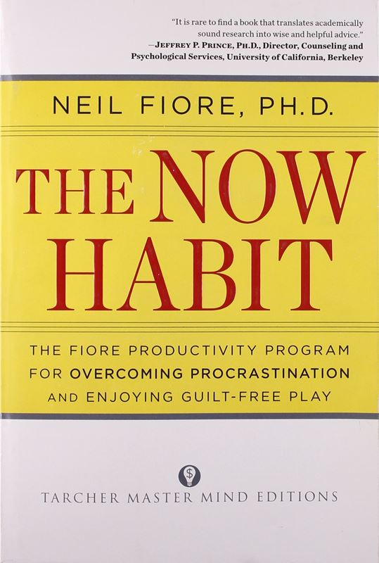 The Now Habit by Neil Fiore (2007)