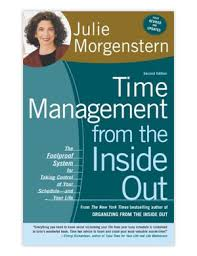 Time Management from the Inside Out by Julie Morgenstern (2004)